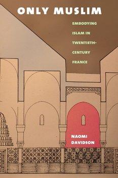 Only Muslim-Davidson Naomi