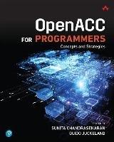 OpenACC for Programmers-Chandrasekaran Sunita, Juckeland Guido