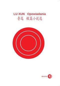 Opowiadania-Xun Lu