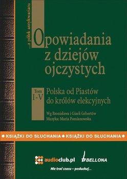 Opowiadania z dziejów ojczystych. Tom 1-5-Gebert Gizela, Gebert Bronisław