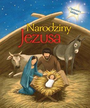 Opowieści Biblijne Narodziny Jezusa Opracowanie Zbiorowe