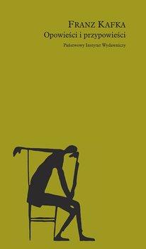Opowieści i przypowieści-Kafka Franz
