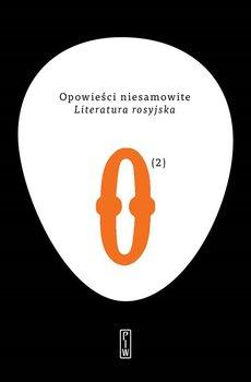 Opowieści niesamowite. Literatura rosyjska. Tom 2-Opracowanie zbiorowe