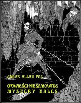 Opowieści niesamowite / Mystery Tales-Poe Edgar Allan