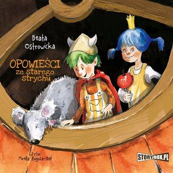 Opowieści ze starego strychu-Ostrowicka Beata