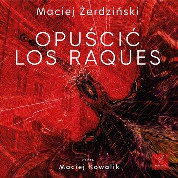 Opuścić Los Raques-Żerdziński Maciej