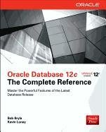 Oracle Database 12c the Complete Reference-Bryla Bob, Loney Kevin