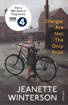 Oranges Are Not The Only Fruit-Jeanette Winterson