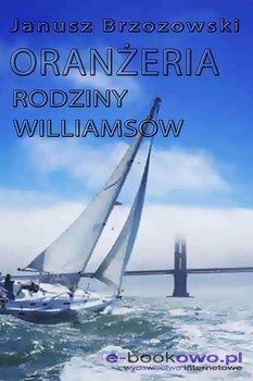 Oranżeria rodziny Williamsów-Brzozowski Janusz