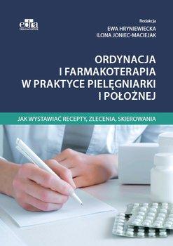 Ordynacja i farmakoterapia w praktyce pielęgniarki i położnej-Opracowanie zbiorowe
