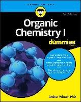Organic Chemistry I For Dummies-Winter Arthur