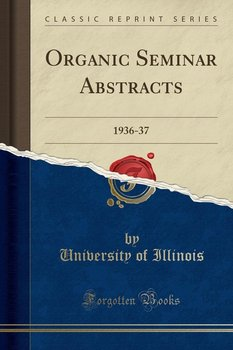 Organic Seminar Abstracts - Illinois University Of