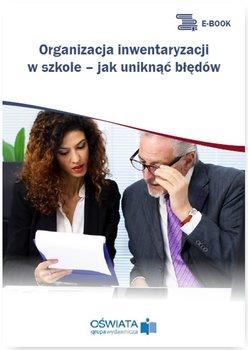 Organizacja inwentaryzacji w szkole – jak uniknąć błędów                      (ebook)