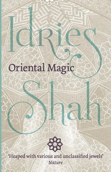 Oriental Magic - Shah Idries
