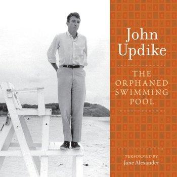 Orphaned Swimming Pool-Updike John