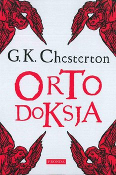 Ortodoksja-Chesterton Gilbert Keith