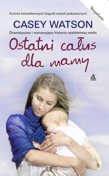 Ostatni całus dla mamy                      (ebook)