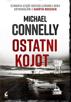 Ostatni kojot - Connelly Michael