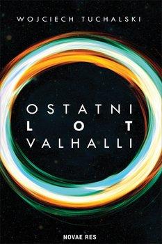 Ostatni lot Valhalli-Tuchalski Wojciech