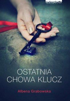 Ostatnia chowa klucz-Grabowska Ałbena
