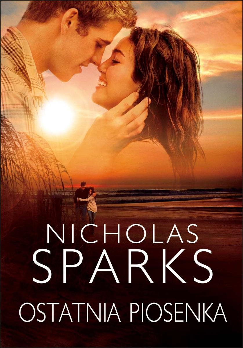 Znalezione obrazy dla zapytania Nicholas Sparks, Ostatnia piosenka