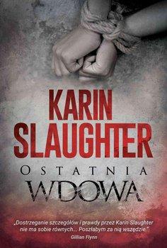 Ostatnia wdowa-Slaughter Karin