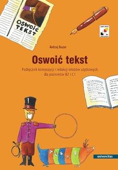 Oswoić tekst-Ruszer Andrzej