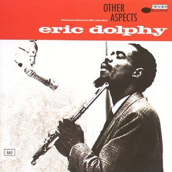 Other Aspects-Eric Dolphy