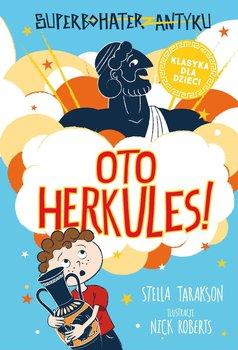 Oto Herkules! Superbohater z antyku. Tom 1-Tarakson Stella