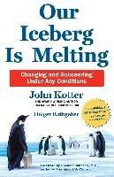 Our Iceberg is Melting-Kotter John, Rathgeber Holger