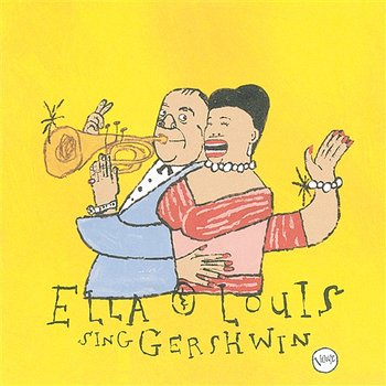 Our Love Is Here To Stay: Ella & Louis Sing Gershwin-Ella Fitzgerald, Louis Armstrong