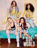 Our World-Little Mix