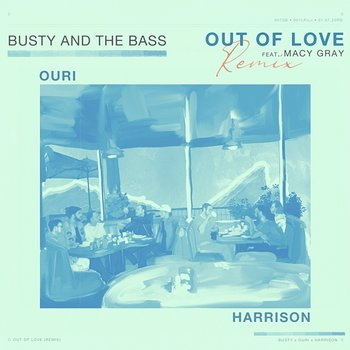 Out Of Love-Busty and The Bass feat. Macy Gray