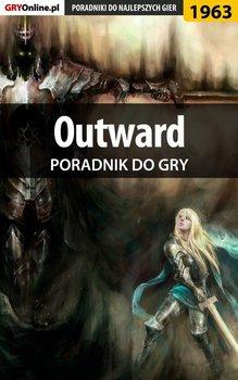 Outward - poradnik do gry-Fras Natalia N.Tenn, Wasik Radosław Wacha