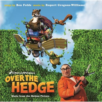 Over the Hedge-Music from the Motion Picture-Ben Folds & Rupert Gregson-Williams