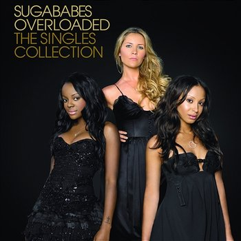 Overloaded: The Singles Collection-Sugababes