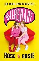 Overshare-Dix Rose Ellen, Spaughton Rosie