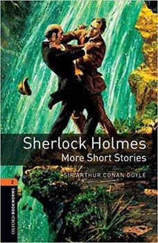 Oxford Bookworms Library. Sherlock Holmes. More Short Stories-Conan-Doyle Arthur