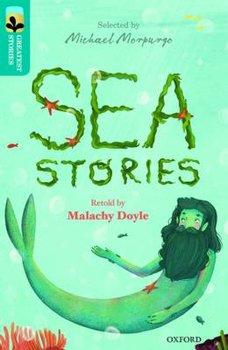 Oxford Reading Tree TreeTops Greatest Stories: Oxford Level 9: Sea Stories-Doyle Malachy