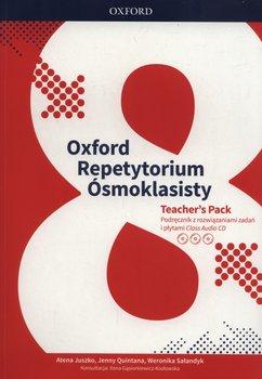 Oxford Repetytorium Ósmoklasisty Teacher's Pack-Juszko Atena, Quintana Jenny, Sałandyk Weronika