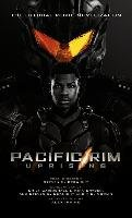 Pacific Rim Uprising - Official Movie Novelization - Irvine Alex