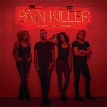 Pain Killer-Little Big Town