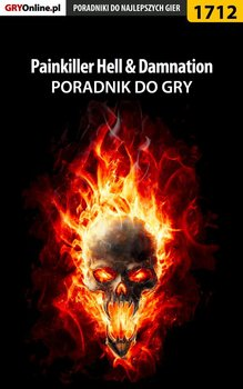 Painkiller Hell & Damnation. Poradnik do gry-Homa Patrick Yxu