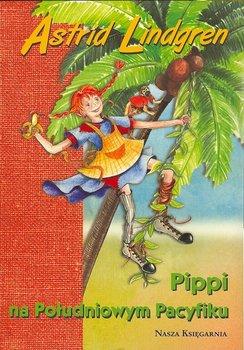 Pakiet: Pippi na Południowym Pacyfiku / Madika z Czerwcowego Wzgórza / Braciszek i Karlsson z dachu-Lindgren Astrid