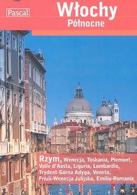 Pakiet: Włochy Północne Przewodnik Pascala + Włochy Mapa-Opracowanie zbiorowe