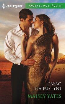 Pałac na pustyni-Yates Maisey