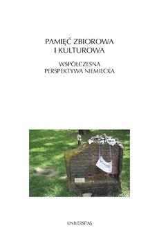 Pamięć zbiorowa i kulturowa-Sugiera Małgorzata, Saryusz-Wolska Magdalena