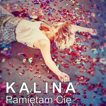 Pamiętam Cię-Kalina