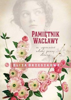 Pamiętnik Wacławy-Orzeszkowa Eliza