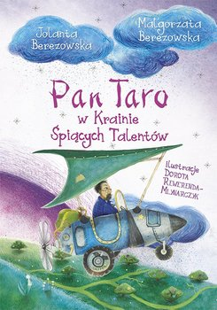 Pan Taro w Krainie Śpiących Talentów-Berezowska Małgorzata, Berezowska Jolanta